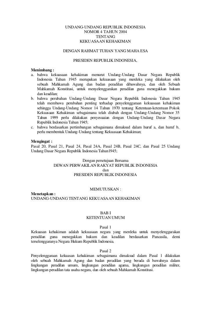 UNDANG-UNDANG REPUBLIK INDONESIA                          NOMOR 4 TAHUN 2004                              TENTANG         ...