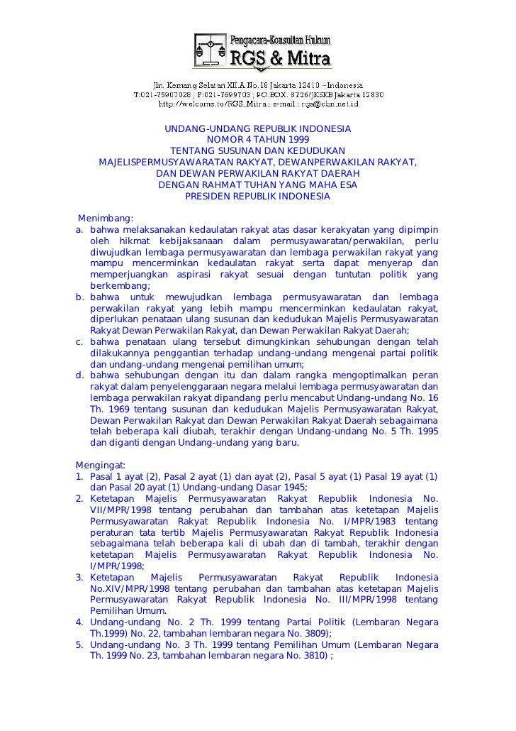 UNDANG-UNDANG REPUBLIK INDONESIA                         NOMOR 4 TAHUN 1999                   TENTANG SUSUNAN DAN KEDUDUKA...