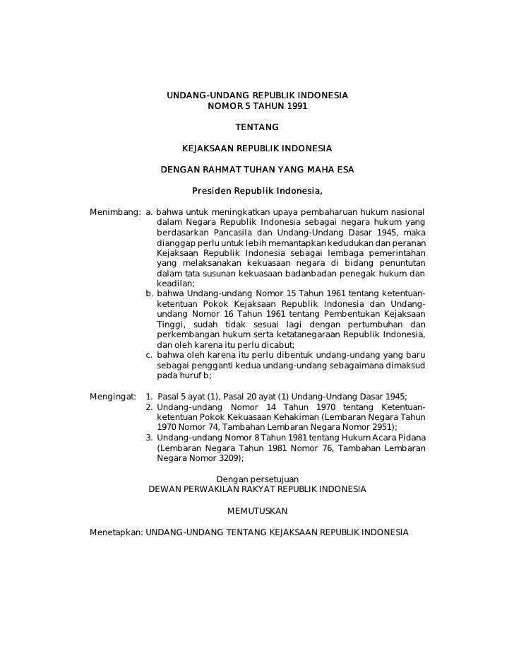 UNDANG-UNDANG REPUBLIK INDONESIA                  UNDANG-                        N OMOR 5 TAHUN 1991                      ...