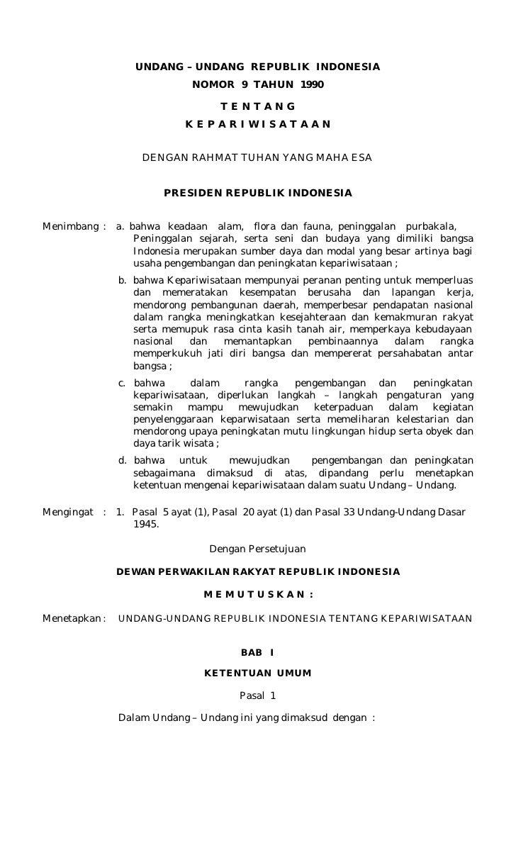 UNDANG – UNDANG REPUBLIK INDONESIA                               NOMOR 9 TAHUN 1990                                      T...