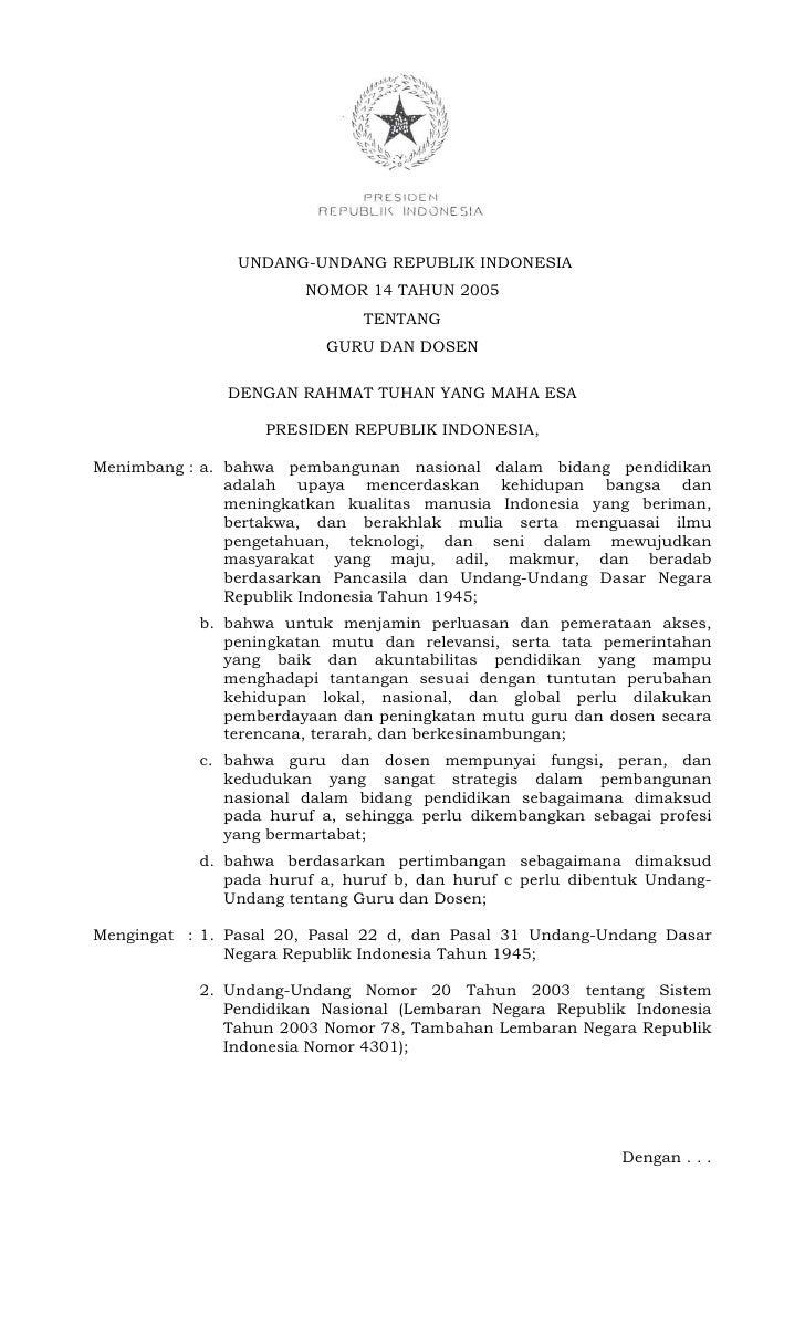UNDANG-UNDANG REPUBLIK INDONESIA                       NOMOR 14 TAHUN 2005                              TENTANG           ...