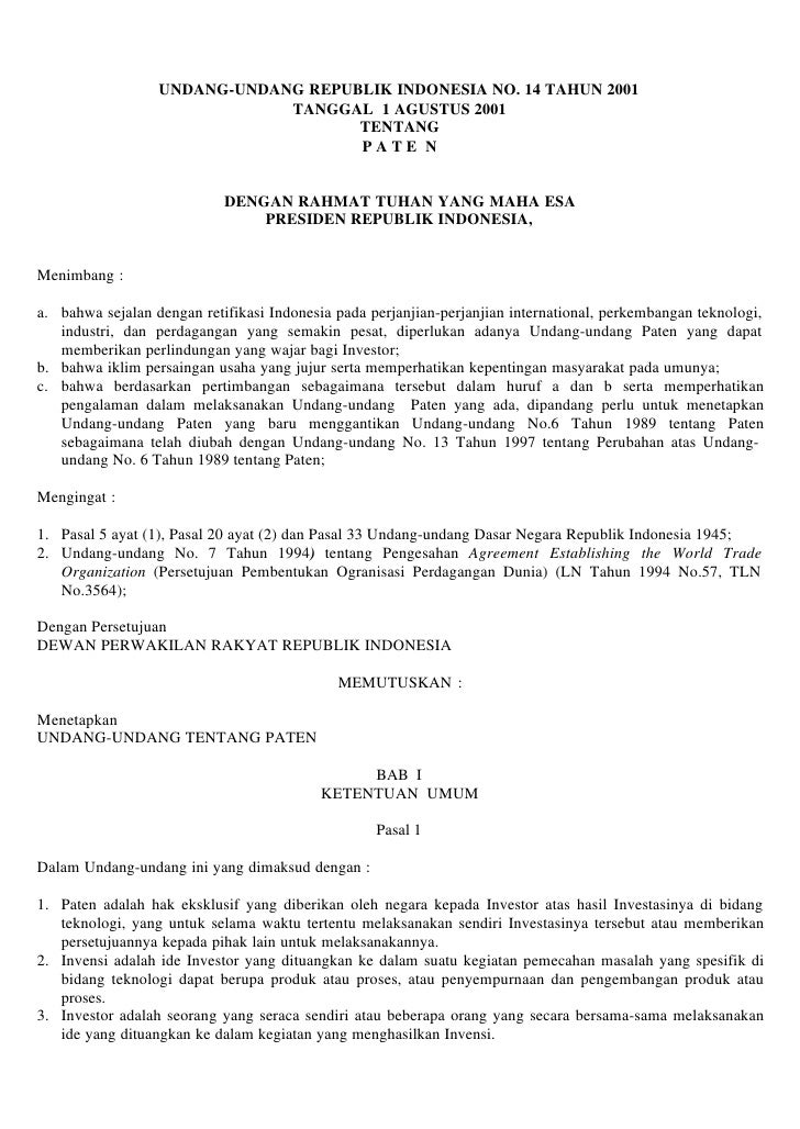 UNDANG-UNDANG REPUBLIK INDONESIA NO. 14 TAHUN 2001                               TANGGAL 1 AGUSTUS 2001                   ...