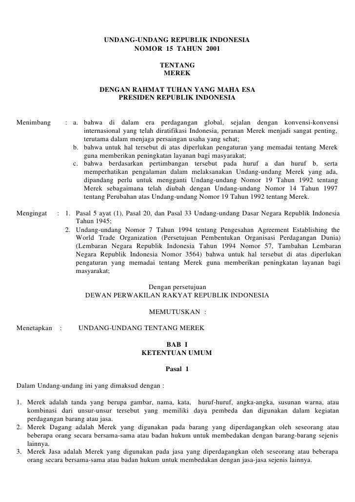 UNDANG-UNDANG REPUBLIK INDONESIA                                    NOMOR 15 TAHUN 2001                                   ...