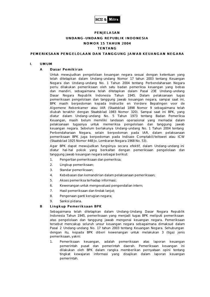 PENJELASAN                   UNDANG- UNDANG REPUBLIK INDONESIA                                NOMOR 15 TAHUN 2004         ...
