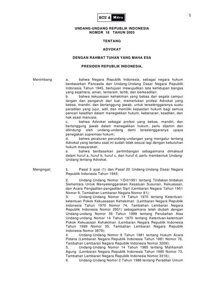 1                     UNDANG-UNDANG REPUBLIK INDONESIA                        NOMOR 18 TAHUN 2003                         ...