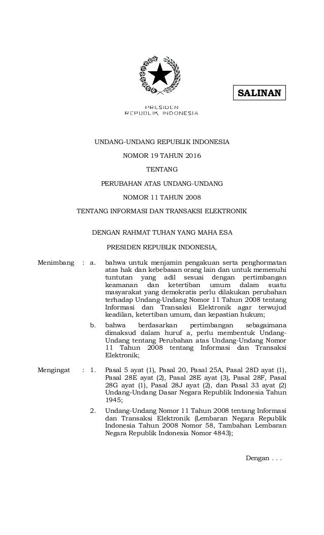 UNDANG-UNDANG REPUBLIK INDONESIA NOMOR 19 TAHUN 2016 TENTANG PERUBAHAN ATAS UNDANG-UNDANG NOMOR 11 TAHUN 2008 TENTANG INFO...
