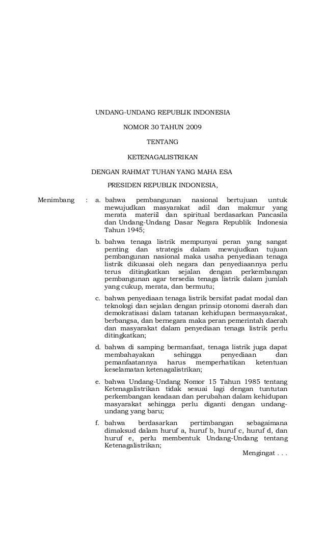 UNDANG-UNDANG REPUBLIK INDONESIA NOMOR 30 TAHUN 2009 TENTANG KETENAGALISTRIKAN DENGAN RAHMAT TUHAN YANG MAHA ESA PRESIDEN ...