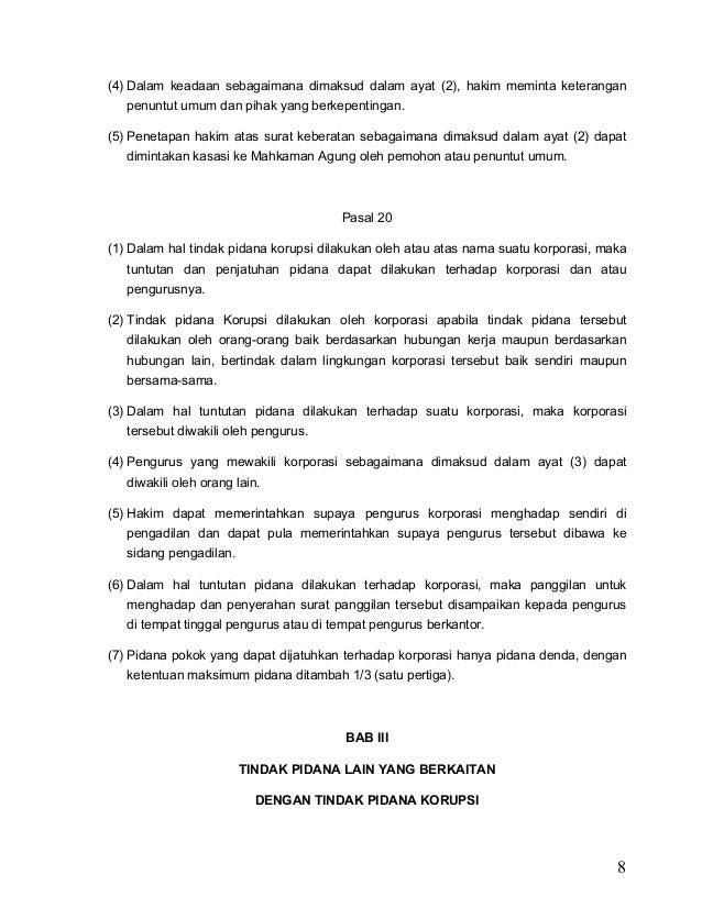 8 (4) Dalam keadaan sebagaimana dimaksud dalam ayat (2), hakim meminta keterangan penuntut umum dan pihak yang berkepentin...