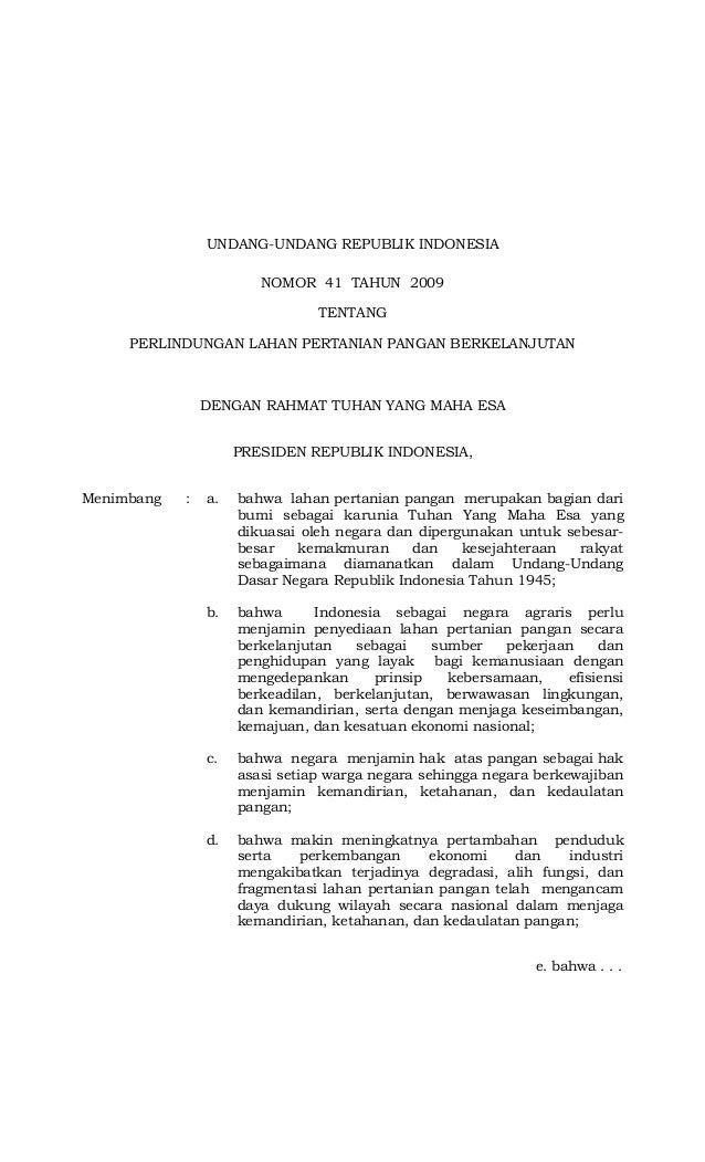 UNDANG-UNDANG REPUBLIK INDONESIA NOMOR 41 TAHUN 2009 TENTANG PERLINDUNGAN LAHAN PERTANIAN PANGAN BERKELANJUTAN DENGAN RAHM...