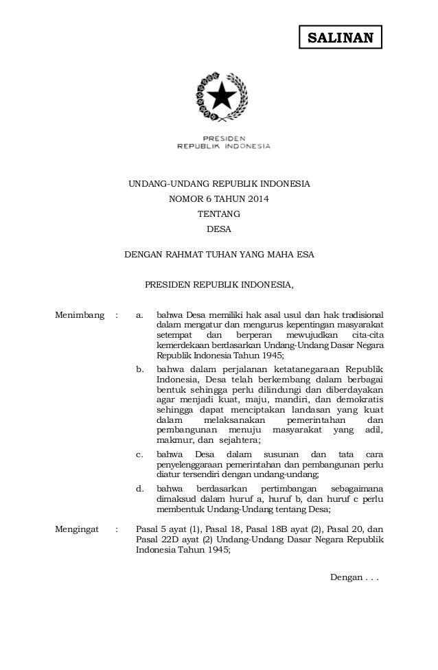 SALINAN  UNDANG-UNDANG REPUBLIK INDONESIA  NOMOR 6 TAHUN 2014  TENTANG  DESA  DENGAN RAHMAT TUHAN YANG MAHA ESA  PRESIDEN ...