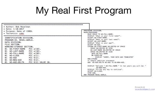 @reselbob reselbob@gmail.com My Real First Program