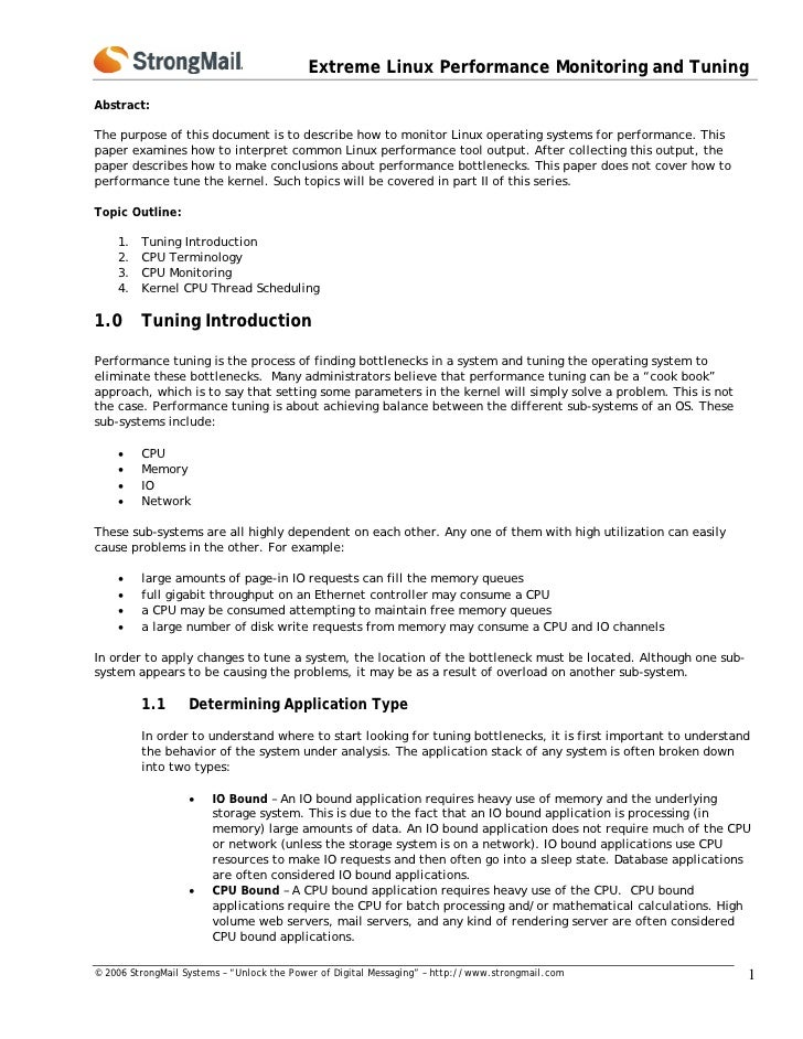 Extreme Linux Performance Monitoring and TuningAbstract:The purpose of this document is to describe how to monitor Linux o...