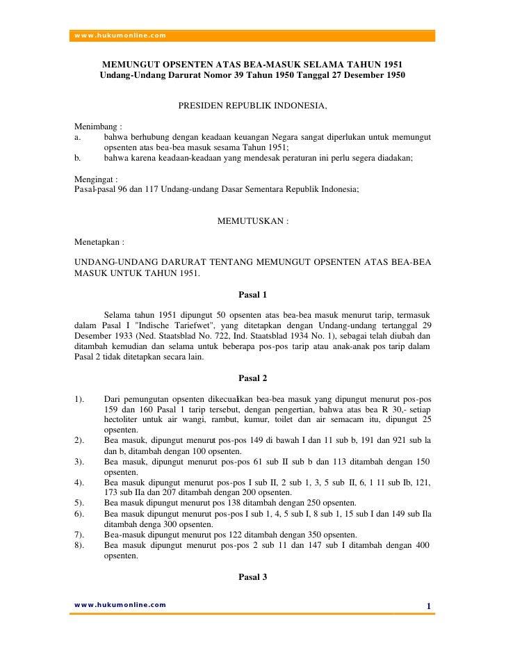 www.hukumonline.com          MEMUNGUT OPSENTEN ATAS BEA-MASUK SELAMA TAHUN 1951       Undang-Undang Darurat Nomor 39 Tahun...