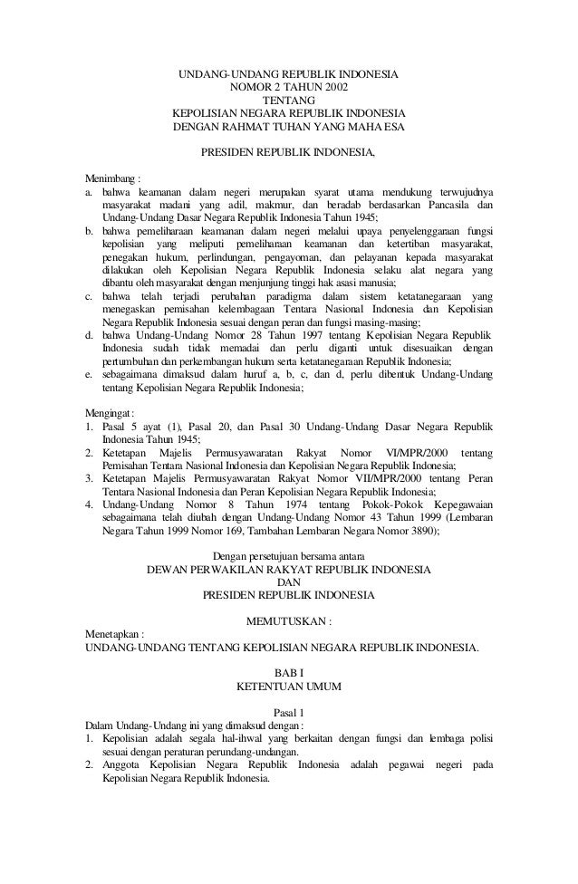 UNDANG-UNDANG REPUBLIK INDONESIA NOMOR 2 TAHUN 2002 TENTANG KEPOLISIAN NEGARA REPUBLIK INDONESIA DENGAN RAHMAT TUHAN YANG ...