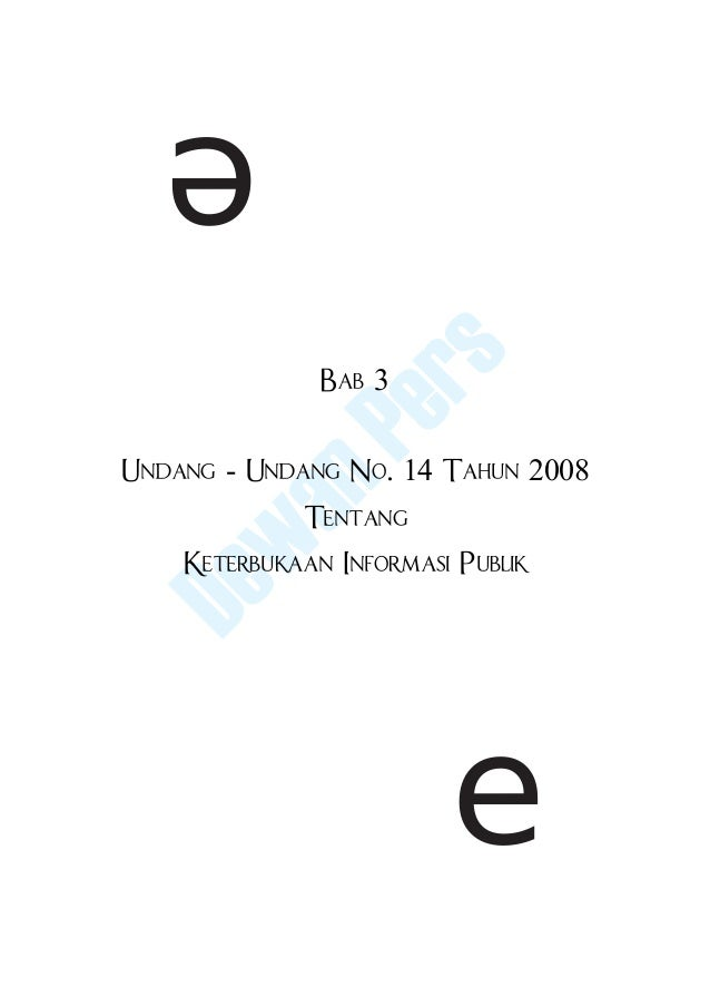 e               rs             Pe              Bab 3          anUndang - Undang No. 14 Tahun 2008         w             Te...