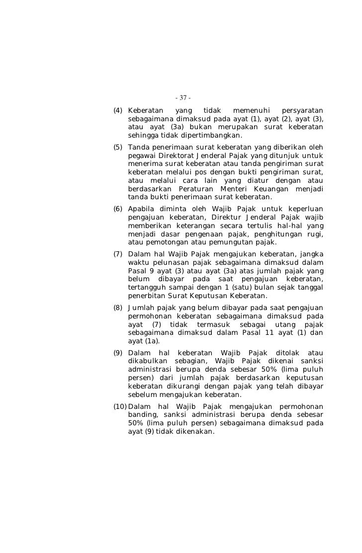 uu kup no 28 Finally, two new laws—the law on vat on goods and services and sales tax on luxury goods (uu no 42/2009) and the income tax law (uu no 36/2008)— have recently 10 see the third amendment to law 6/1983 regarding general provisions and tax procedures (law 28/2007 of july 17, 2007.