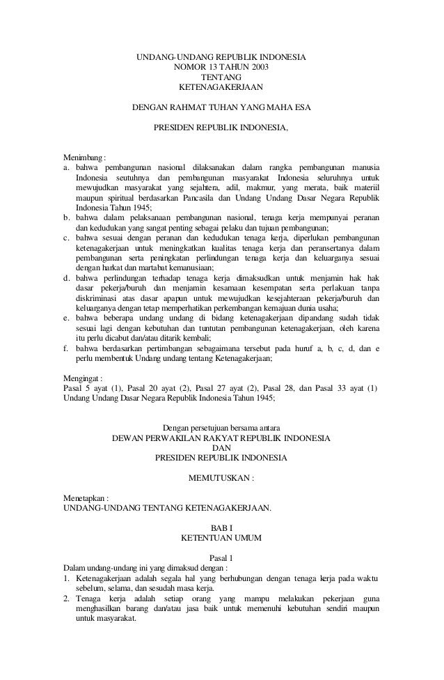 UNDANG-UNDANG REPUBLIK INDONESIA                          NOMOR 13 TAHUN 2003                               TENTANG       ...