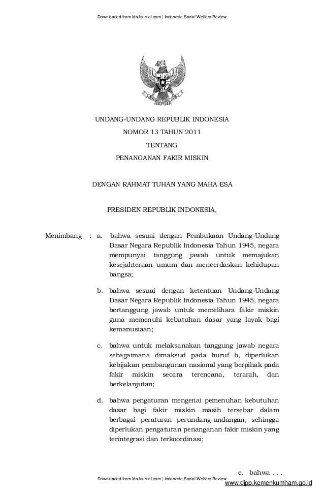 Downloaded from IdnJournal.com | Indonesia Social Welfare Review UNDANG-UNDANG REPUBLIK INDONESIA NOMOR 13 TAHUN 2011 TENT...