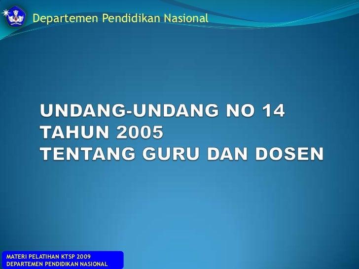 2. Uu no.14 tahun 2005 tentang guru dan dosen (ppt)