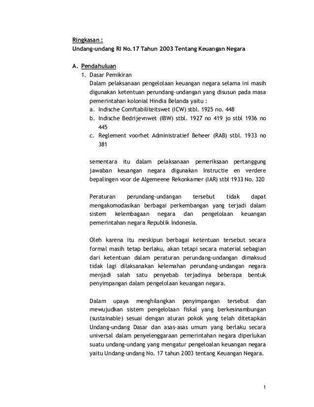 1 Ringkasan : Undang-undang RI No.17 Tahun 2003 Tentang Keuangan Negara A. Pendahuluan 1. Dasar Pemikiran Dalam pelaksanaa...