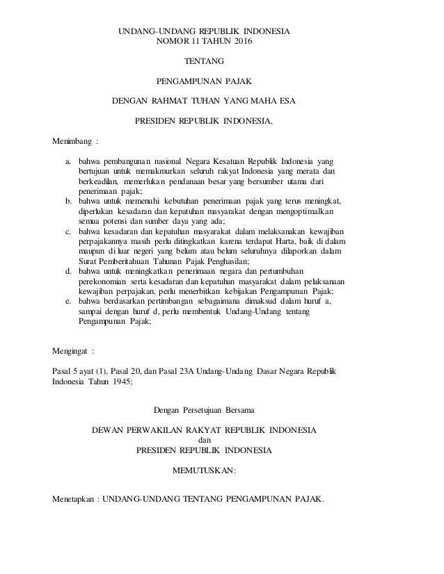 UNDANG-UNDANG REPUBLIK INDONESIA NOMOR 11 TAHUN 2016 TENTANG PENGAMPUNAN PAJAK DENGAN RAHMAT TUHAN YANG MAHA ESA PRESIDEN ...