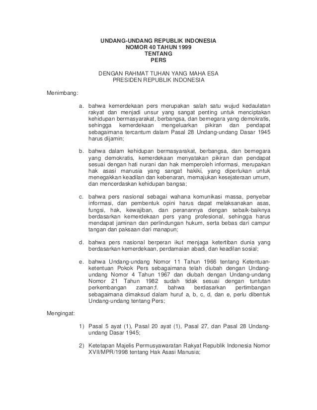 UNDANG-UNDANG REPUBLIK INDONESIA                          NOMOR 40 TAHUN 1999                               TENTANG       ...