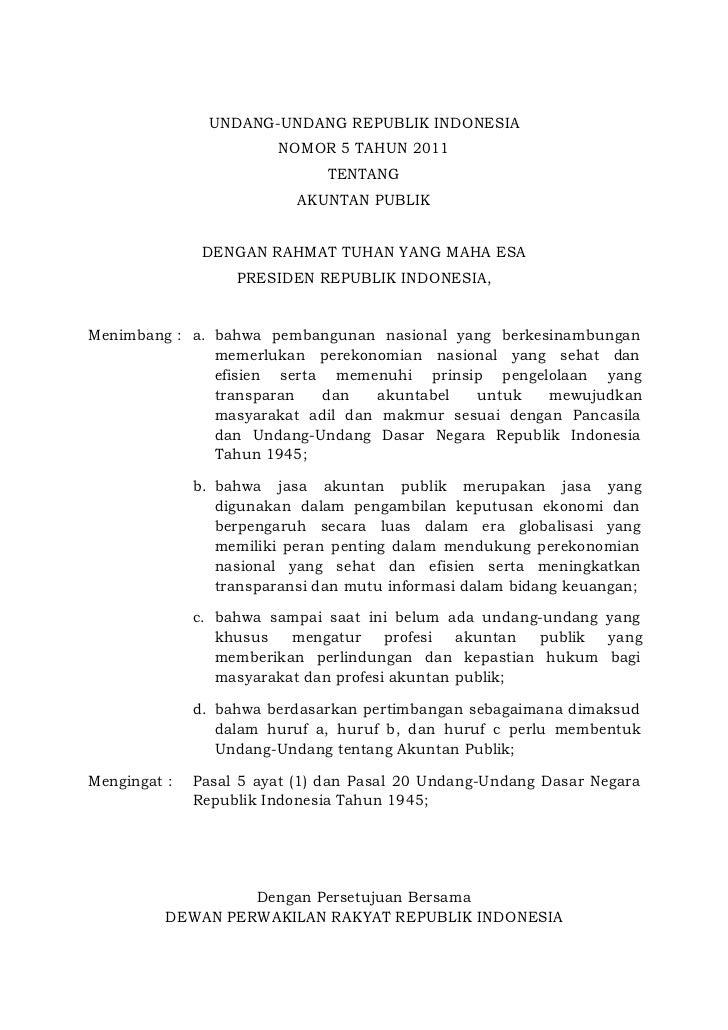 UNDANG-UNDANG REPUBLIK INDONESIA                        NOMOR 5 TAHUN 2011                               TENTANG          ...