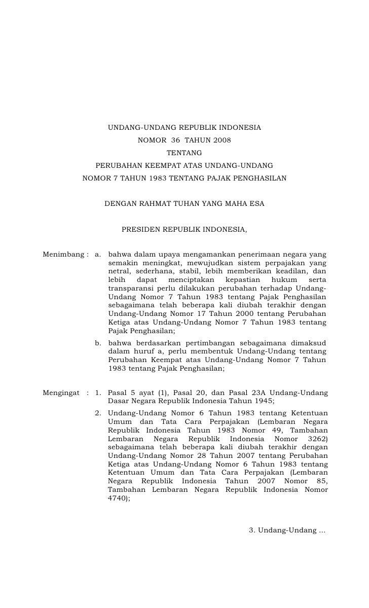 UNDANG-UNDANG REPUBLIK INDONESIA                         NOMOR 36 TAHUN 2008                                TENTANG       ...