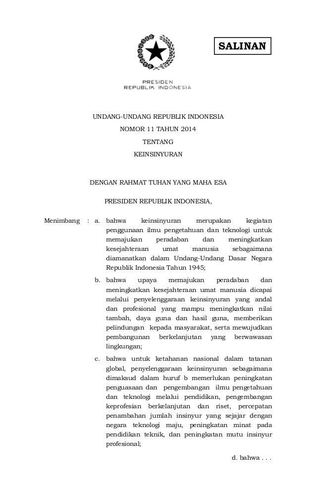 SALINAN UNDANG-UNDANG REPUBLIK INDONESIA NOMOR 11 TAHUN 2014 TENTANG KEINSINYURAN DENGAN RAHMAT TUHAN YANG MAHA ESA PRESID...