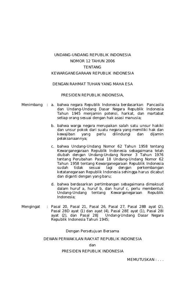 UNDANG-UNDANG REPUBLIK INDONESIA                         NOMOR 12 TAHUN 2006                                 TENTANG      ...