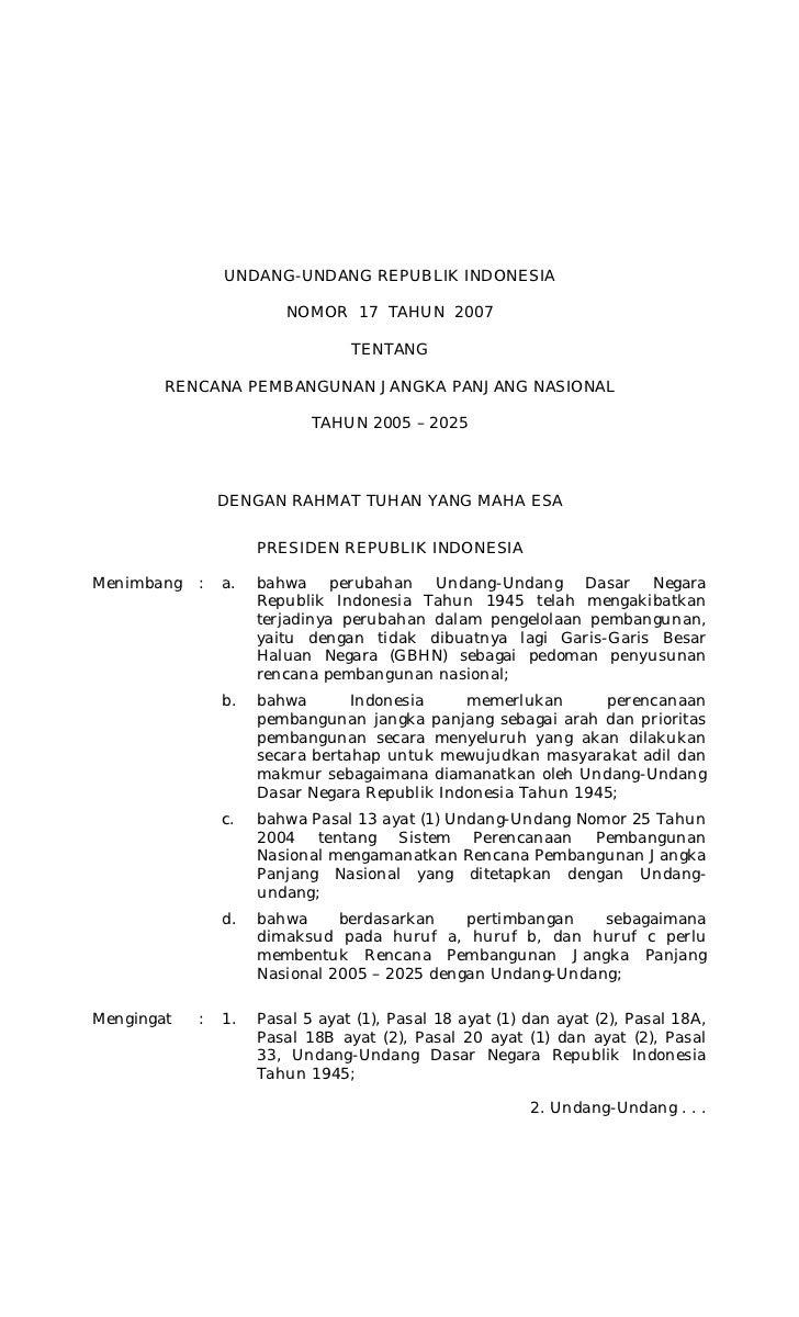 UNDANG-UNDANG REPUBLIK INDONESIA                        NOMOR 17 TAHUN 2007                                 TENTANG       ...