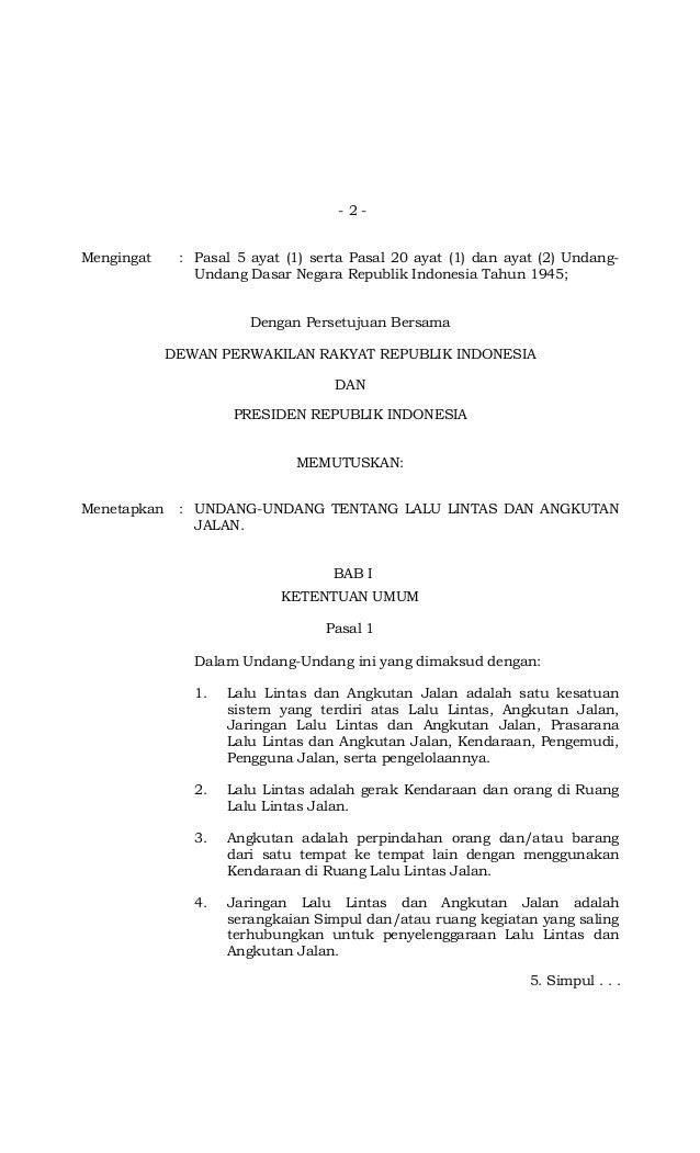 - 2 - Mengingat : Pasal 5 ayat (1) serta Pasal 20 ayat (1) dan ayat (2) Undang- Undang Dasar Negara Republik Indonesia Tah...