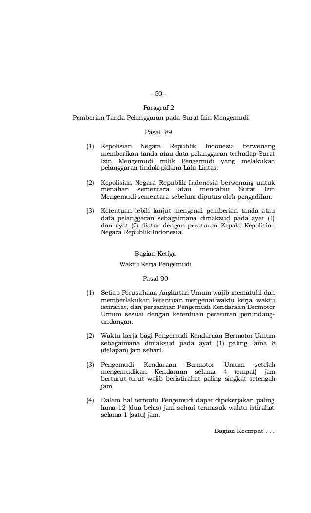 - 50 - Paragraf 2 Pemberian Tanda Pelanggaran pada Surat Izin Mengemudi Pasal 89 (1) Kepolisian Negara Republik Indonesia ...