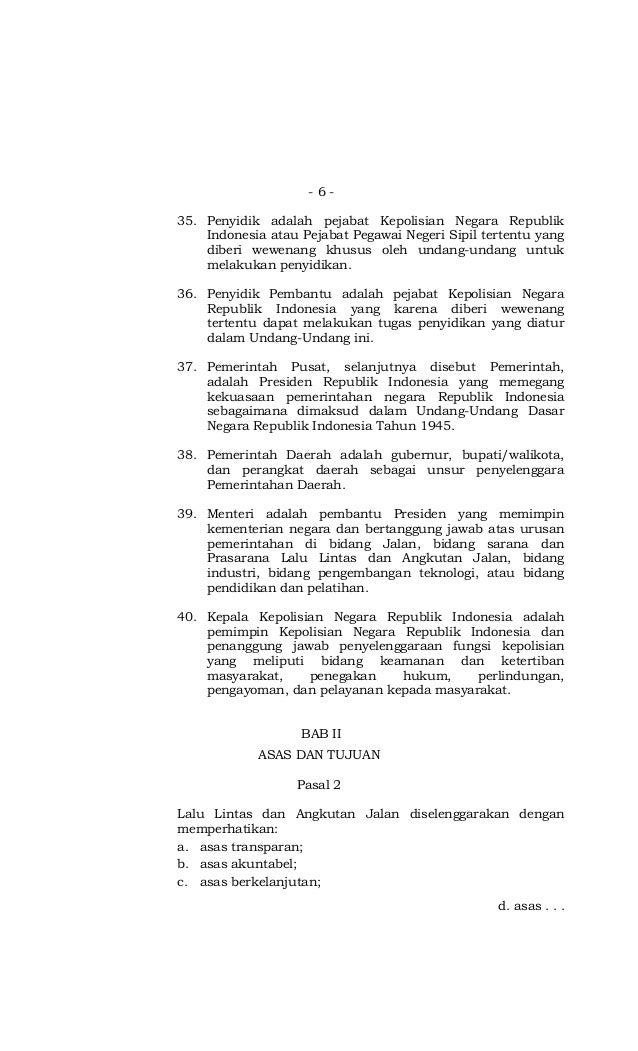 - 6 - 35. Penyidik adalah pejabat Kepolisian Negara Republik Indonesia atau Pejabat Pegawai Negeri Sipil tertentu yang dib...