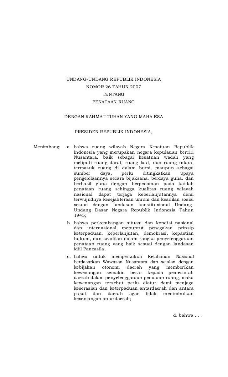 UNDANG-UNDANG REPUBLIK INDONESIA                    NOMOR 26 TAHUN 2007                           TENTANG                 ...