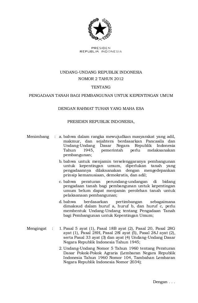 UNDANG-UNDANG REPUBLIK INDONESIANOMOR 2 TAHUN 2012TENTANGPENGADAAN TANAH BAGI PEMBANGUNAN UNTUK KEPENTINGAN UMUMDENGAN RAH...