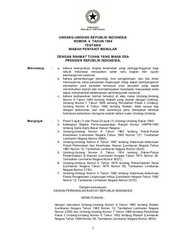 1 UNDANG-UNDANG REPUBLIK INDONESIA NOMOR 4 TAHUN 1984 TENTANG WABAH PENYAKIT MENULAR DENGAN RAHMAT TUHAN YANG MAHA ESA PRE...