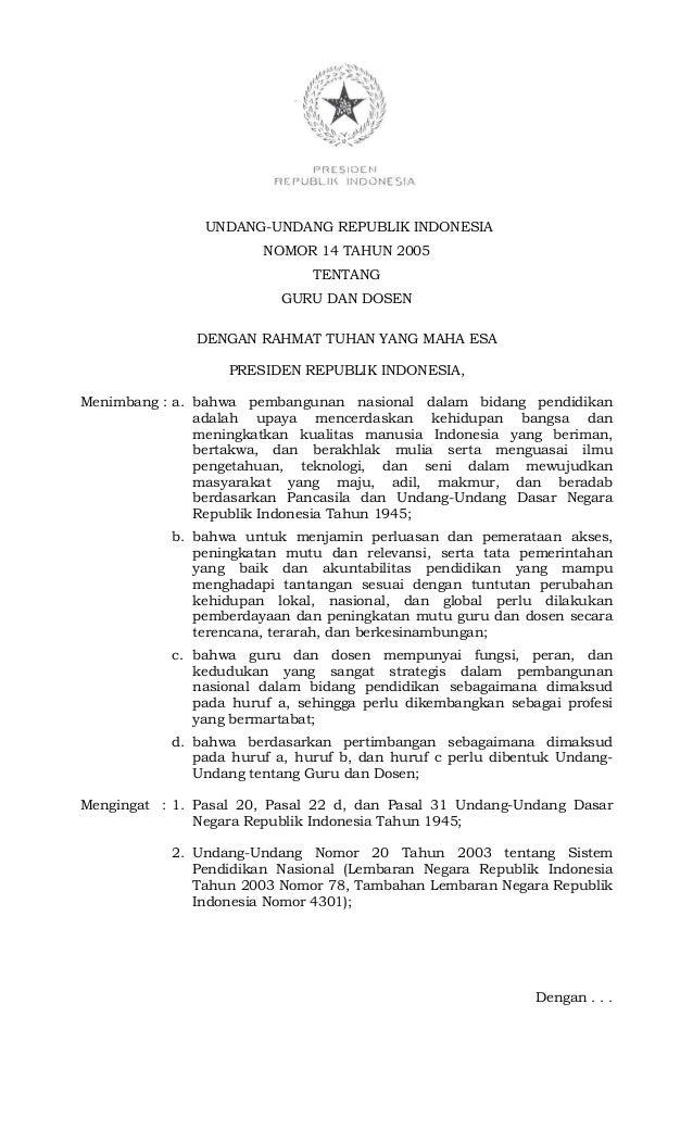 UNDANG-UNDANG REPUBLIK INDONESIA NOMOR 14 TAHUN 2005 TENTANG GURU DAN DOSEN DENGAN RAHMAT TUHAN YANG MAHA ESA PRESIDEN REP...