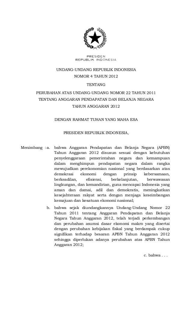 UNDANG-UNDANG REPUBLIK INDONESIA                          NOMOR 4 TAHUN 2012                                 TENTANG      ...