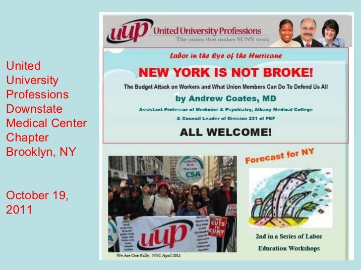 United University Professions Downstate Medical Center Chapter Brooklyn, NY October 19,  2011