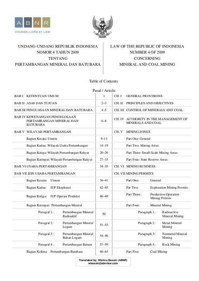 UNDANG-UNDANG REPUBLIK INDONESIA NOMOR 4 TAHUN 2009 TENTANG PERTAMBANGAN MINERAL DAN BATUBARA LAW OF THE REPUBLIC OF INDON...