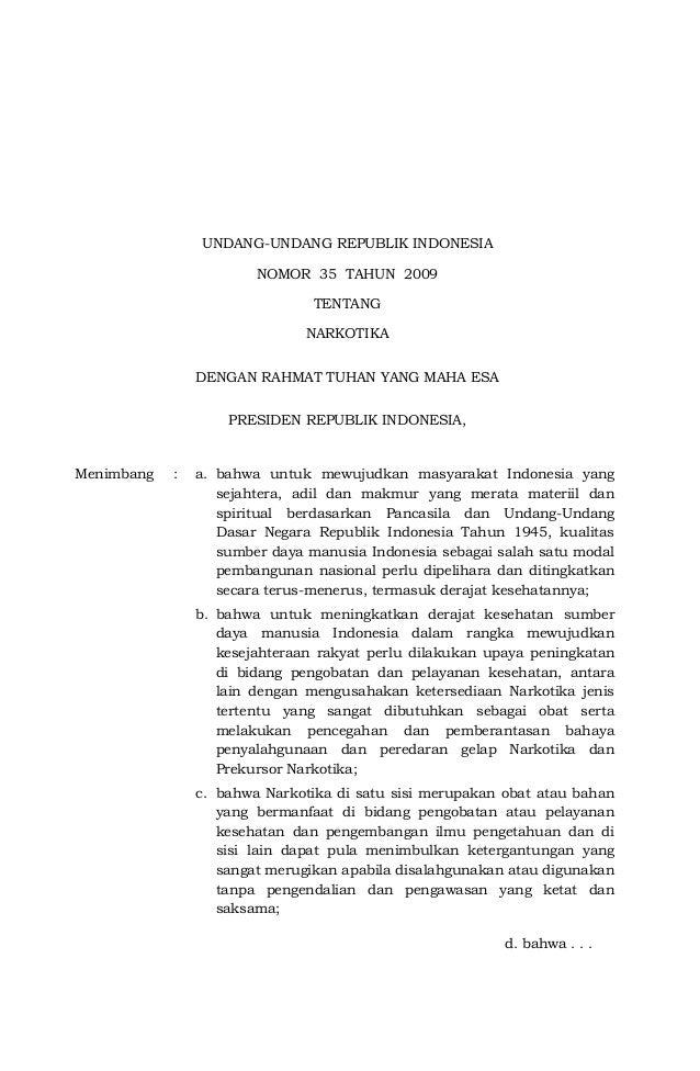 UNDANG-UNDANG REPUBLIK INDONESIA                        NOMOR 35 TAHUN 2009                                TENTANG        ...