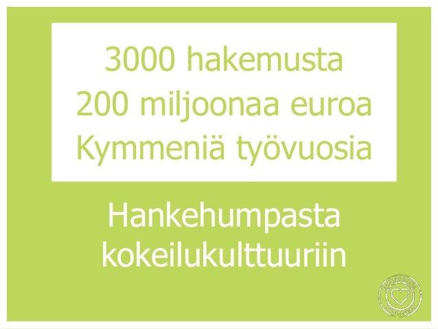 """""""Suomi on maa, jossa tekee mieli oppia koko ajan uutta"""" Hallitusohjelma, 2015"""