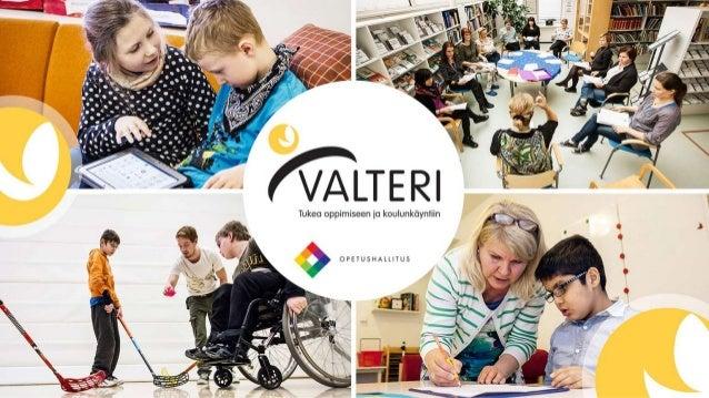 Valtakunnallinen Oppimis- ja ohjauskeskus Valteri tukee lähikouluperiaatteen toteutumista tarjoamalla monipuolisia palvelu...