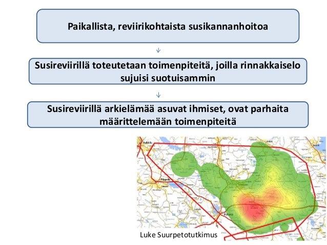 Uusi susikannan hoitosuunnitelma, Mikael Luoma, Suomen riistakeskus Slide 3
