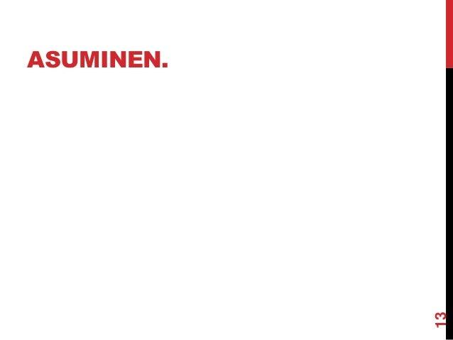 ASUMINEN.  13