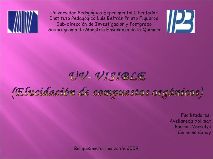 Universidad Pedagógica Experimental Libertador Instituto Pedagógico Luís Beltrán Prieto Figueroa Sub-dirección de Investig...