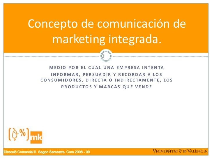 Comunicación marketing integrada Slide 3