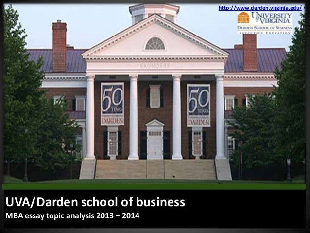 darden school of business mba essay topic analysis  darden virginia edu uva darden school