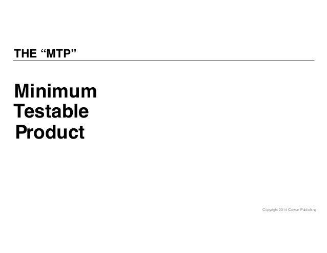 "Copyright 2014 Cowan Publishing THE ""MTP"" P inimum estable roduct T M"